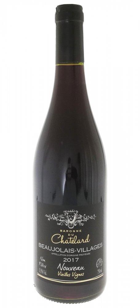 Baronne du Chatelard Non Filtré AOP Beaujolais Nouveau 2017 0,75l 13,5%